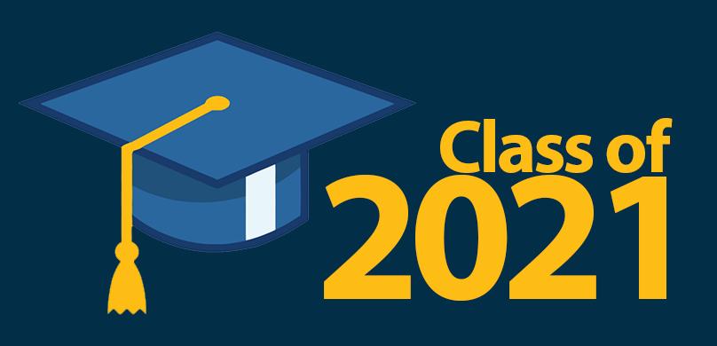 Grad 2021 Parent Information for your Graduate